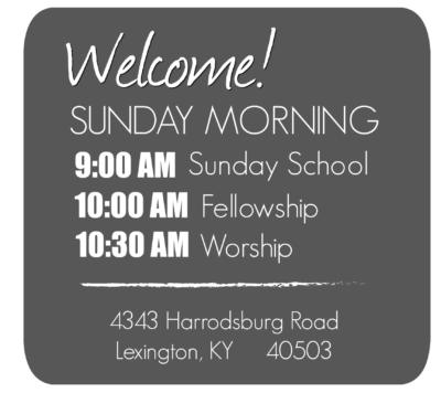 Sunday Morning Welcome Info