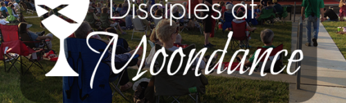 Disciples at Moondance