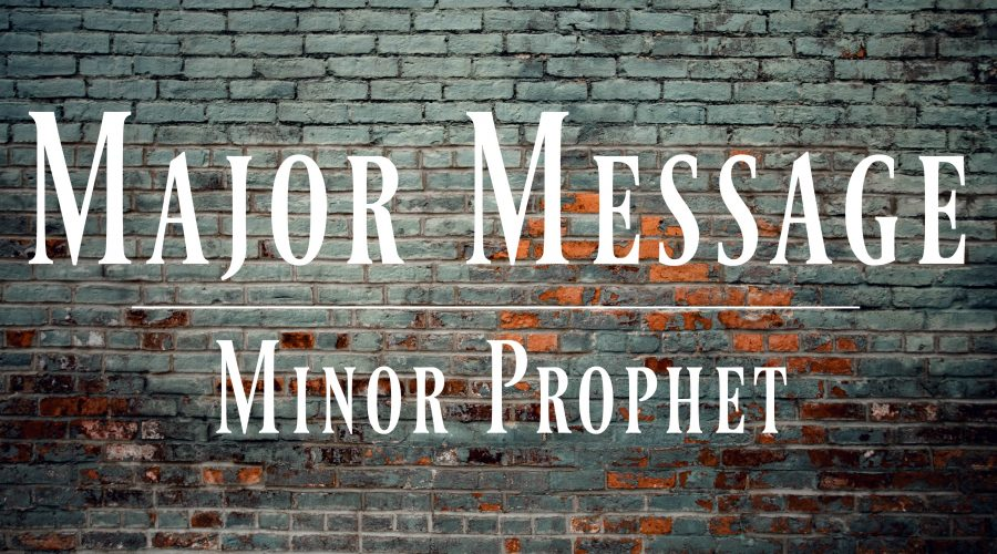 Major Message, Minor Prophet
