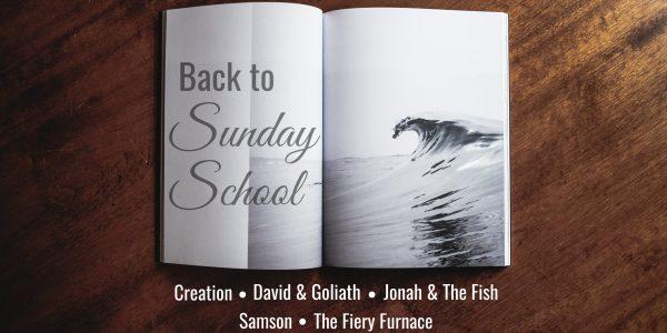 Back to Sunday School Sermon Series 2