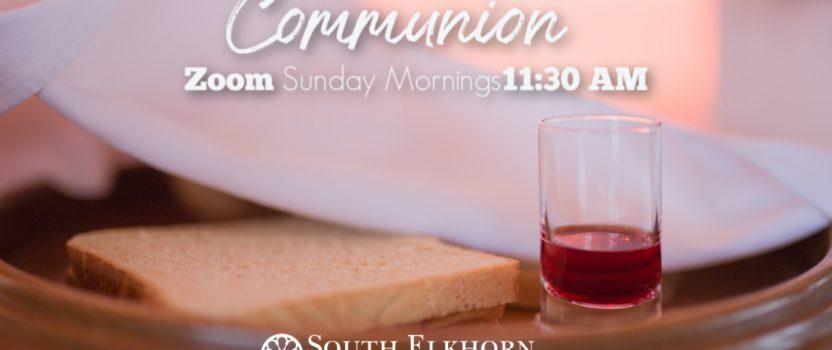 Sunday Morning Zoom Communion
