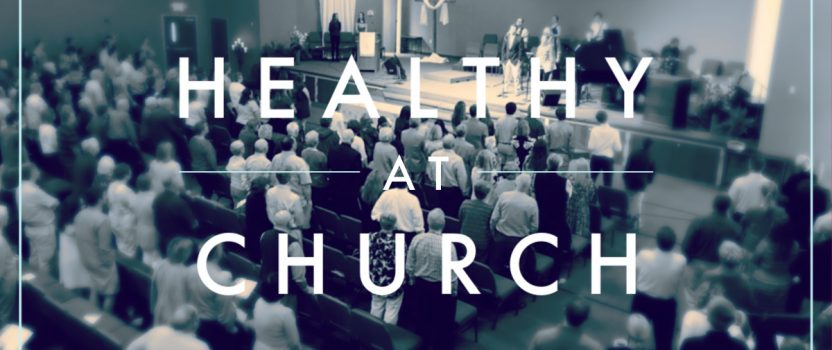 Healthy at Church Recommendations through June 16