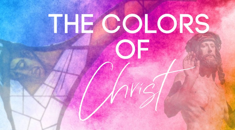 The Colors of Christ