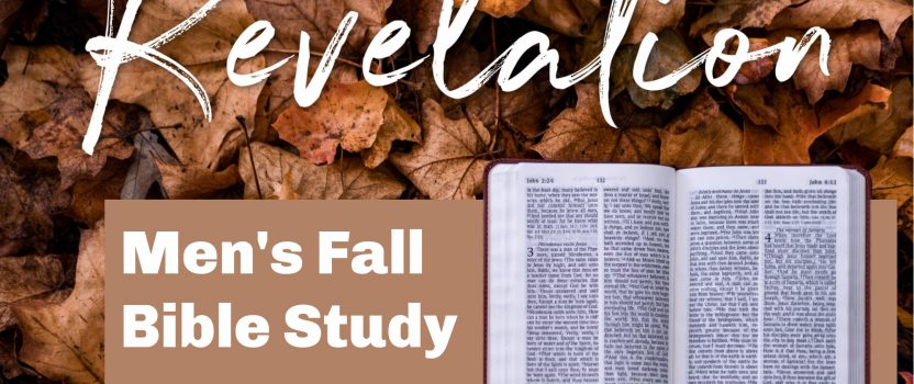 Men's Bible Study: Revelation