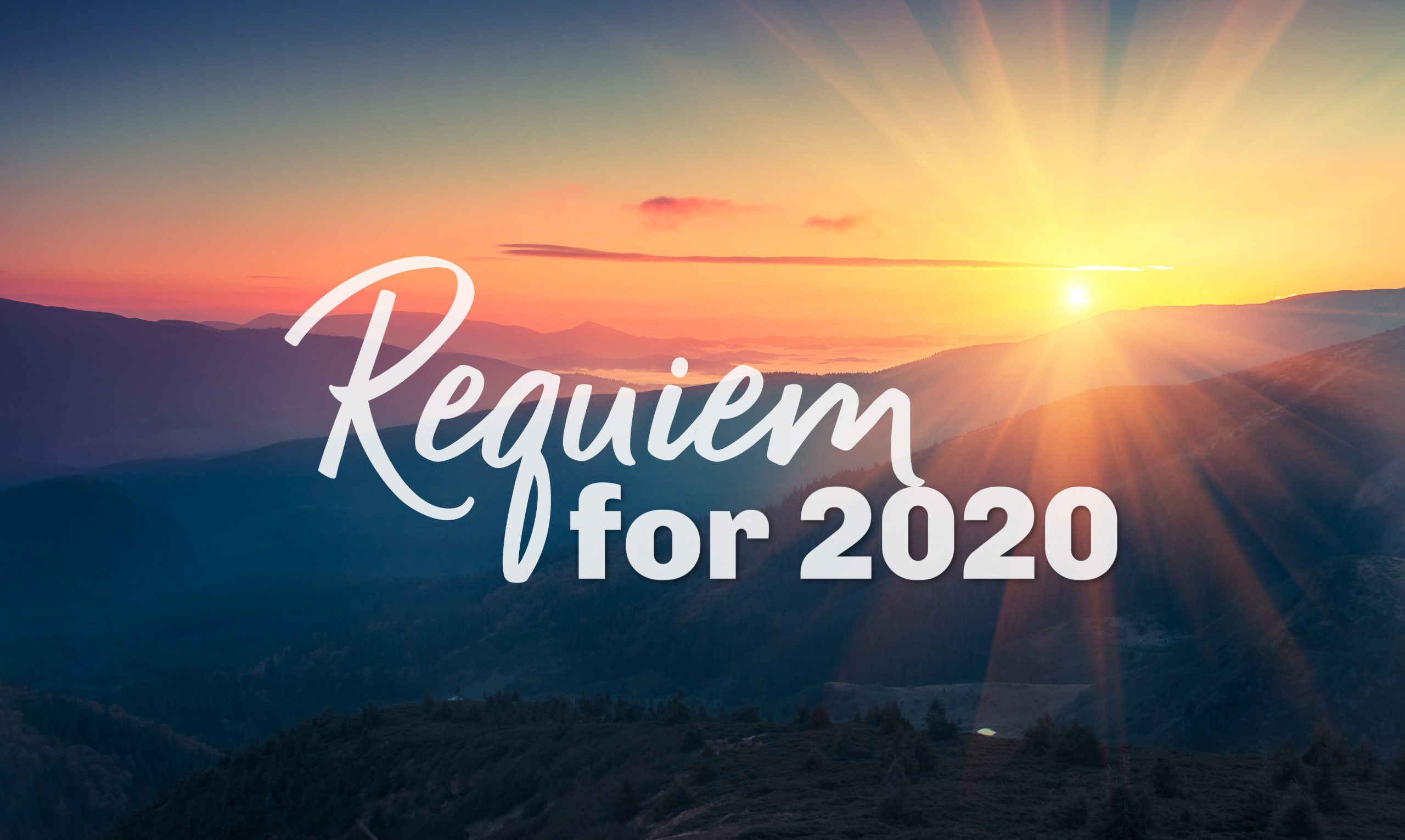 A Requiem for 2020