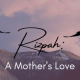 The Bigger Story: A Mother's Love